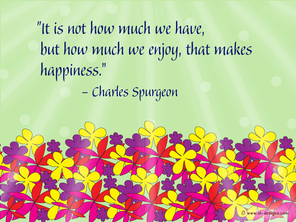 Desktop Wallpaper with happiness quote about life - free wallpapers by SL-Des...