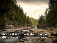 motivational quote on wallpaper- Act as if what you do makes a difference. It does. -William James